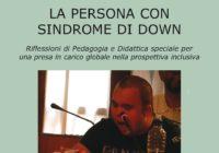 """""""Le persone con sindrome di Down"""" – Presentazione del libro"""